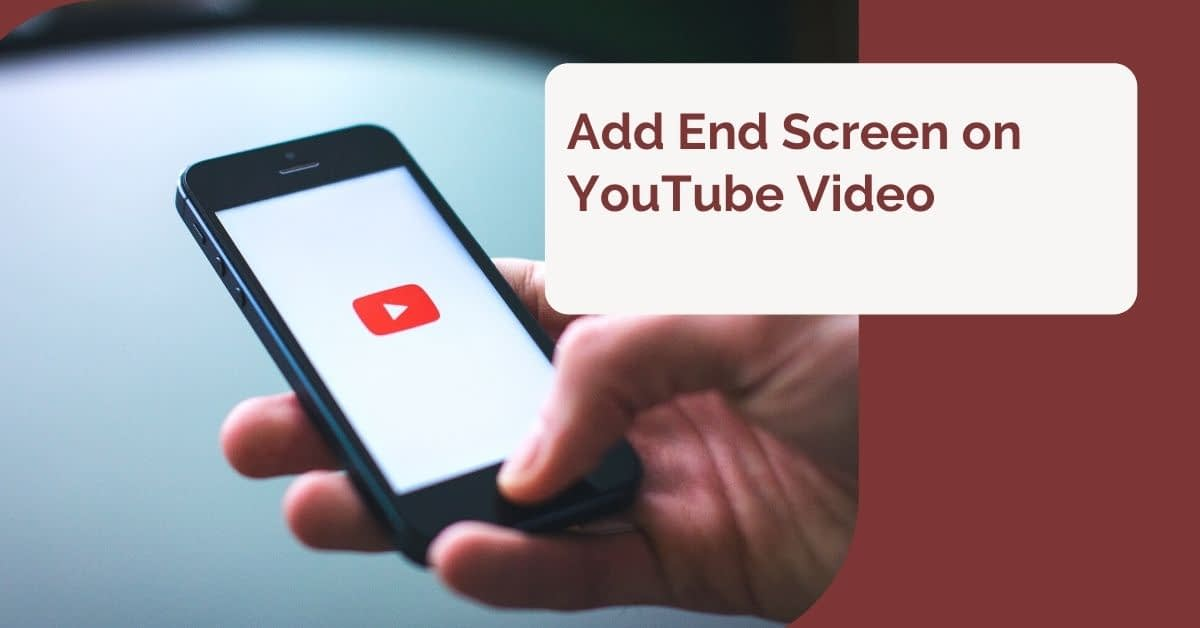How to Add end screen on YouTube Video 2019