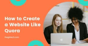 How to Make Your Own Website Like Quora in 2021