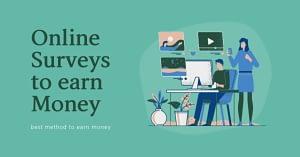 Online Survey Websites to Earn Descent Amount of Money in 2020
