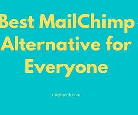 Best MailChimp Alternative for Everyone