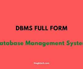 The full form is Database Management system