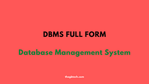 DBMS stands For or What is the Full form of DBMS?
