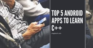 Top 5 Android apps to learn C++