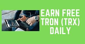 Best website to earn free Tron