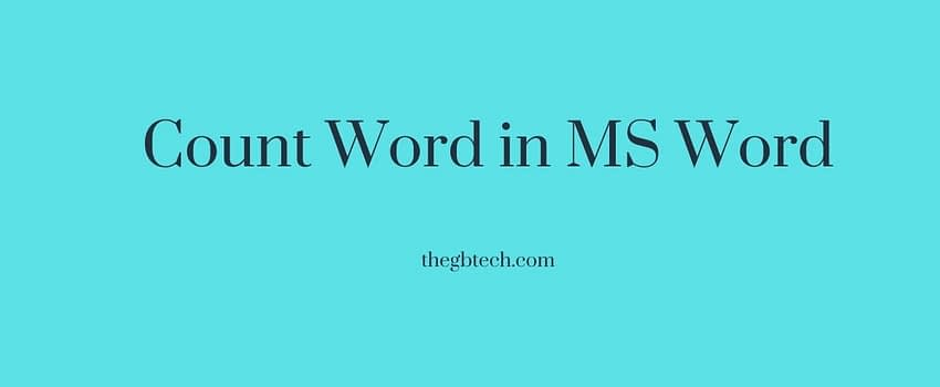 How to Count Word in MS Word