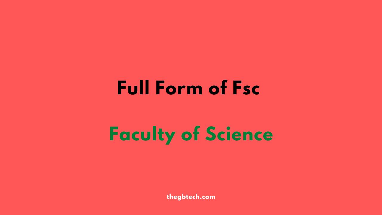 Fsc Stands For or Full Form of Fsc