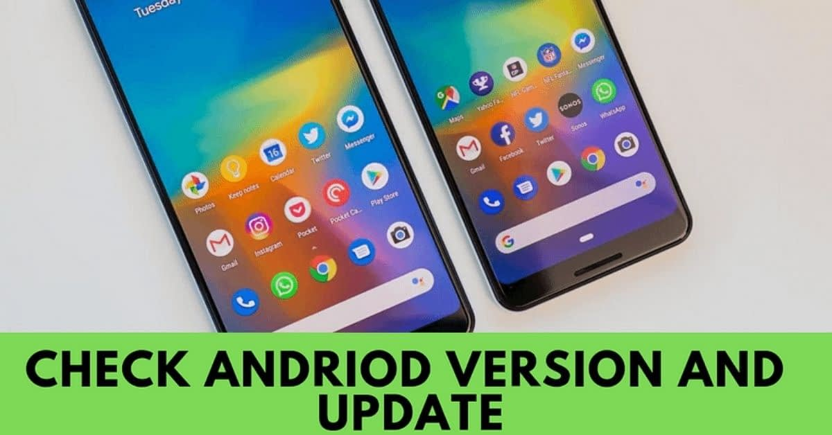 Check and Update your Android device version