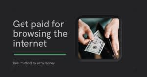 How to get Paid for Browsing the Internet