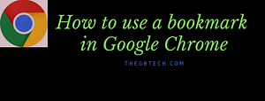 How to use a bookmark in Google Chrome