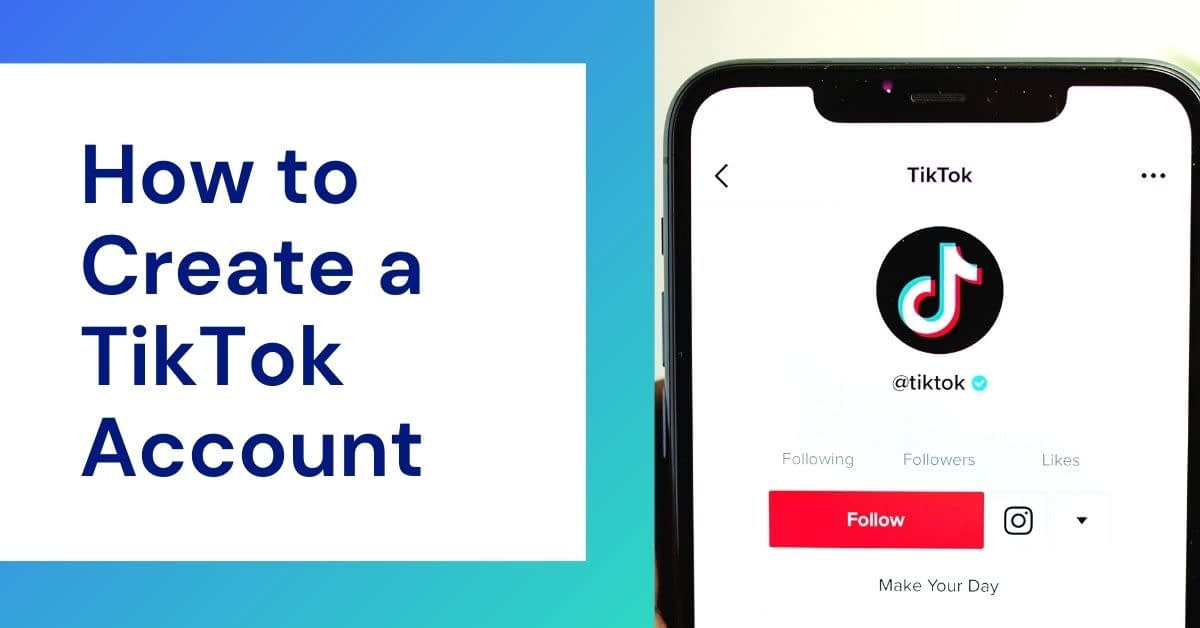 How to create a Tik Tok account on your Smartphone