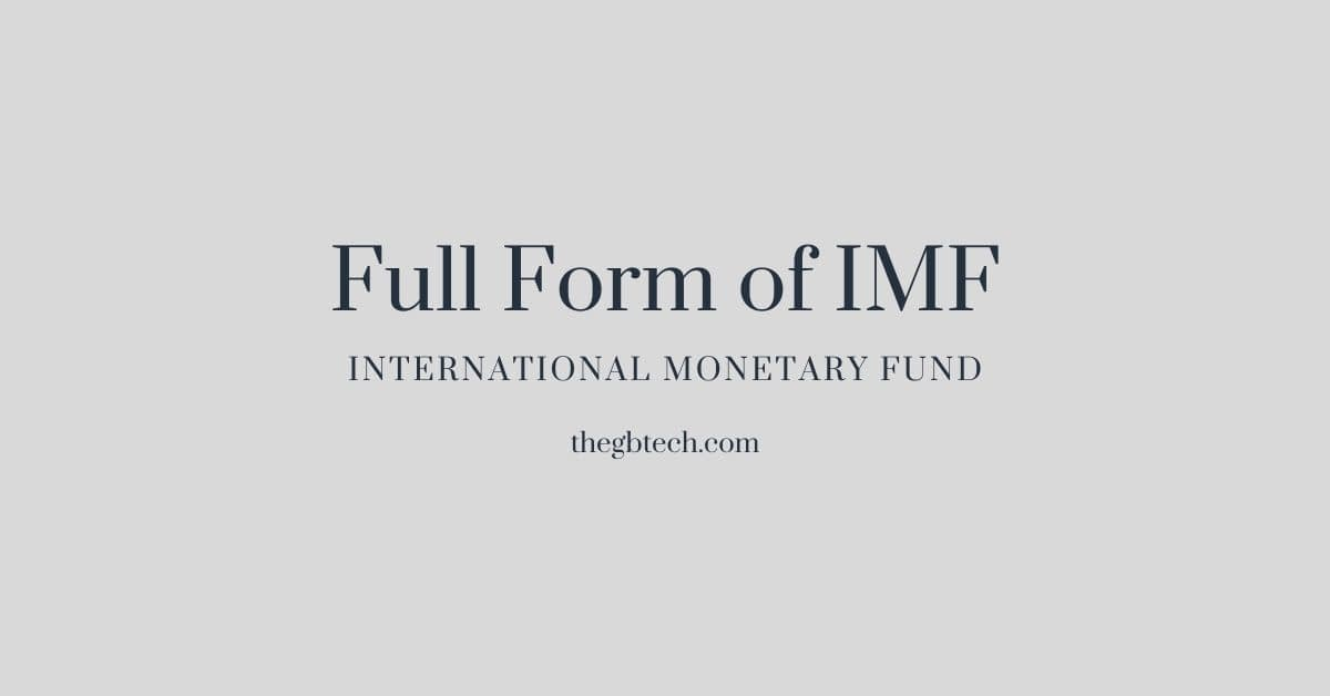 Full Form of IMF or IMF Stands For