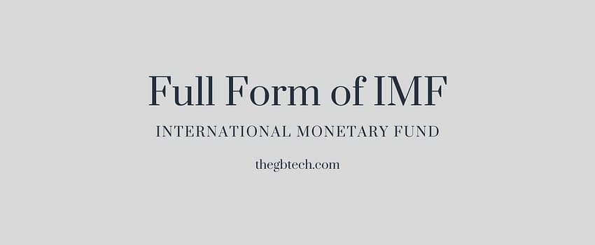 what is the full form of IMF